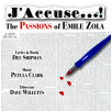 J'ACCUSE...! - THE PASSIONS OF EMILE ZOLA